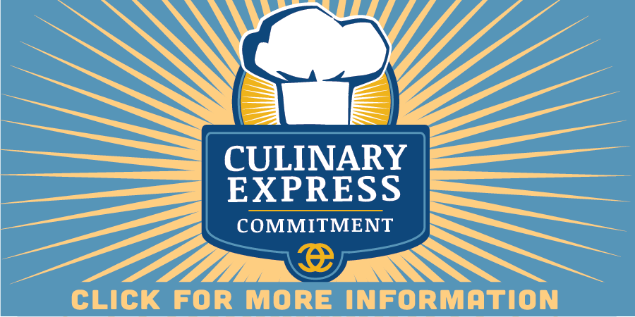 Culinary Express Commitment: Click for More Information