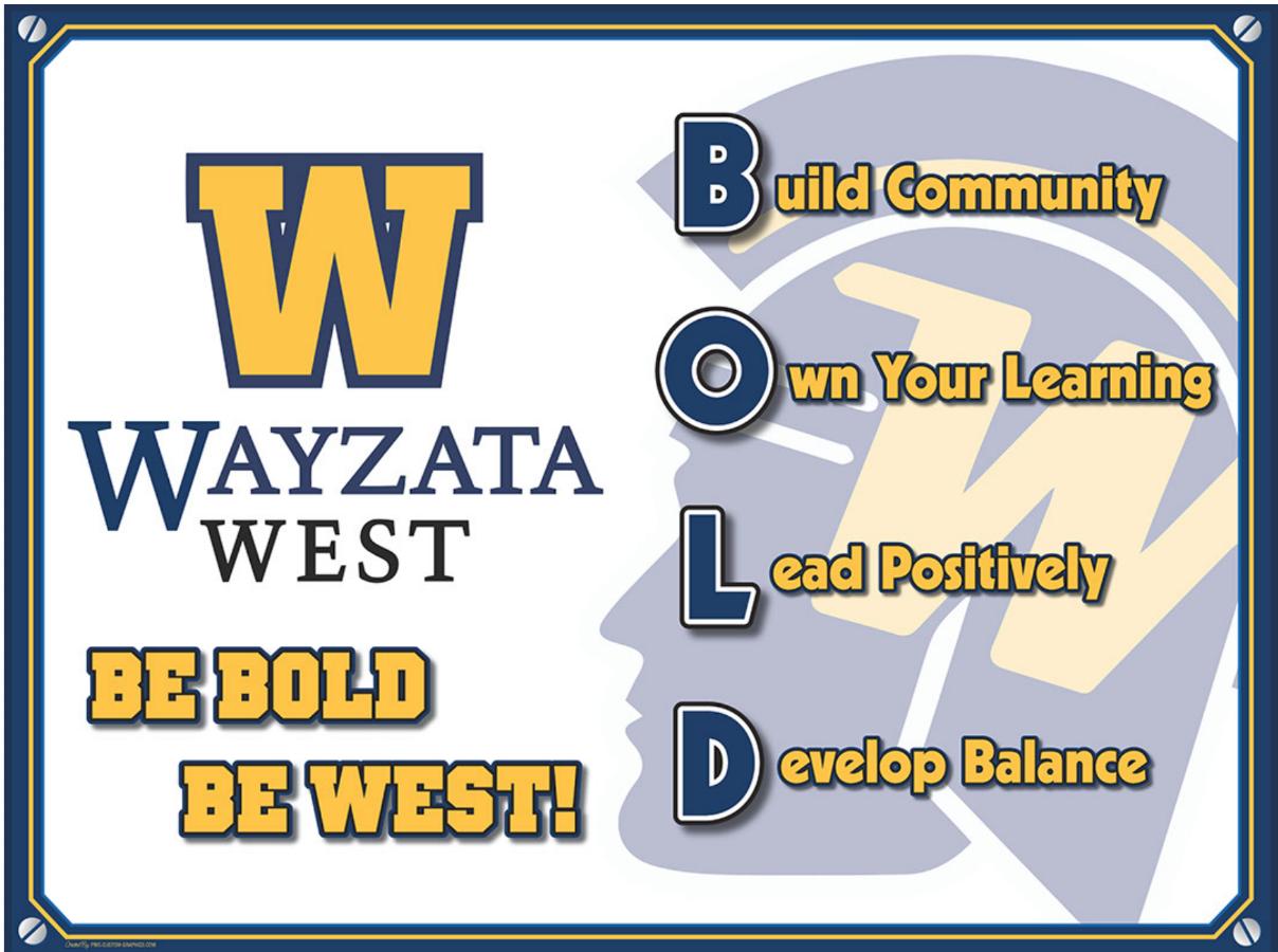 be bold, be west - wayzata public schools